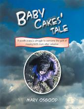 Baby Cakes' Tale