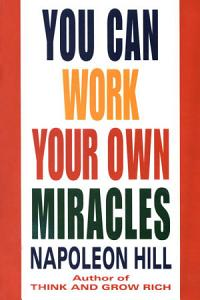 You Can Work Your Own Miracles Book