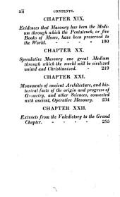 A System of Speculative Masonry: In Its Origin, Patronage, Dissemination, Principles, Duties, and Ultimate Designs, Laid Open for the Examination of the Serious and Candid: Being a Course of Lectures, Exhibited Before the Grand Chapter of the State of New-York, at Their Annual Meetings, Held in Temple Chapter Room, in the City of Albany
