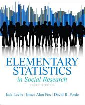 Elementary Statidtics in Social Research: Edition 12