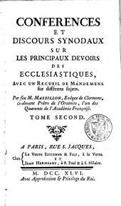 Conférences et discours synodaux sur les principaux devoirs des ecclésiastiques: avec un recueil de mandemens sur différens sujets, Volume2