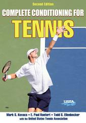 Complete Conditioning for Tennis, 2E