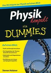 Physik kompakt für Dummies