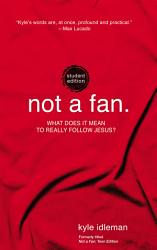 Not A Fan Student Edition Book PDF