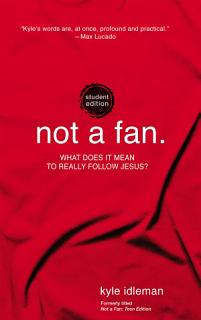 Not a Fan Student Edition Book