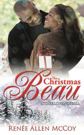 The Christmas Beau: A True Love Novella