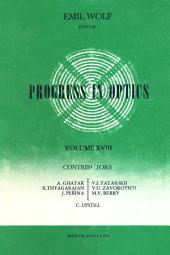 Progress in Optics: Volume 18