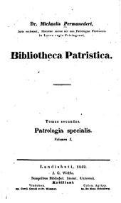 Bibliotheca patristica: Volume 2
