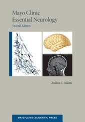 Mayo Clinic Essential Neurology: Edition 2