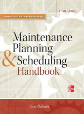 Maintenance Planning and Scheduling Handbook 3/E: Edition 3