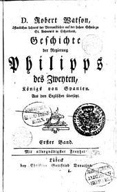 Geschichte der Regierung Philippus des Zweiten, Königs von Spanien, versio