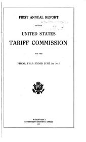 Annual Report of the United States Tariff Commission for the Fiscal Year Ended ...: Volumes 1-8