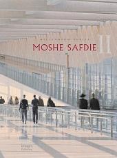 Moshe Safdie Two