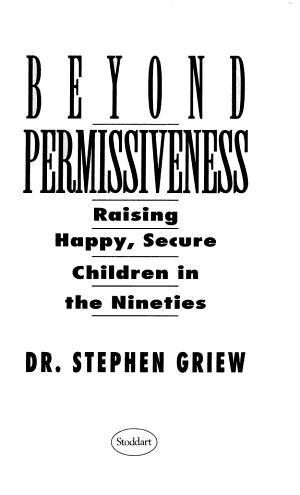 Beyond Permissiveness