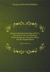 Deutsch-franz?sischer krieg 1870/71. Der krieg an den r?ckw?rtigen Verbindungen der deutschen Heere und der Etappendienst
