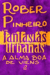 Fantasias Urbanas - A alma boa de Viens
