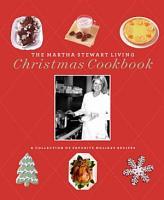 The Martha Stewart Living Christmas Cookbook PDF