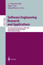 Software Engineering Research and Applications: First International Conference, SERA 2003, San Francisco, CA, USA, June 25-27, 2003, Selected Revised Papers