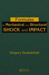 Formulas for Mechanical and Structural Shock and Impact