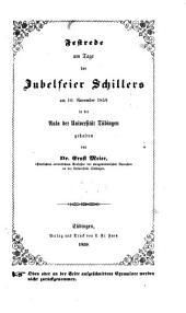 Festrede am Tage der Jubelfeier Schillers am 10. Nov. 1859 in der Aula der Univ. Tübingen gehalten