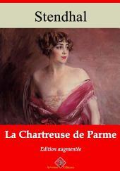La chartreuse de Parme: Nouvelle édition augmentée