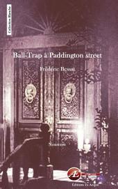 Ball-trap à Paddington street: Idées reçues anglaises