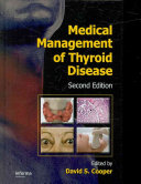 Medical Management of Thyroid Disease, Second Edition