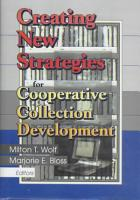 Creating New Strategies for Cooperative Collection Development PDF