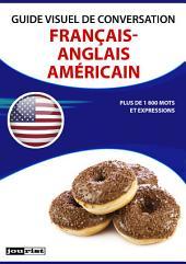 Guide visuel de conversation Français-Anglais Américain