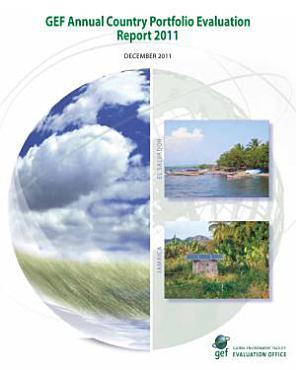 GEF Annual Country Portfolio Evaluation Report 2011 PDF