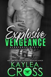 Explosive Vengeance