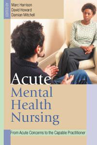 Acute Mental Health Nursing PDF
