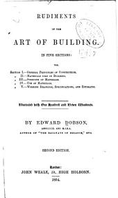 Rudiments of the Art of Building ...: Illustrated with One Hundred and Eleven Woodcuts