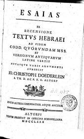 Esaias ex recensione textus hebraei...