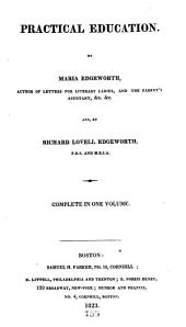 Works of Maria Edgeworth: Practical education. 1825
