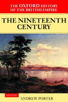 The Oxford History of the British Empire  Volume III  The Nineteenth Century PDF