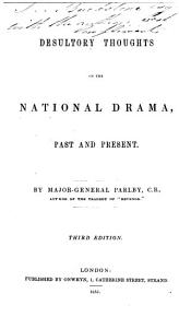 Desultory Thoughts on the National Drama  Past and Present PDF