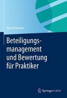 Beteiligungsmanagement und Bewertung f  r Praktiker PDF
