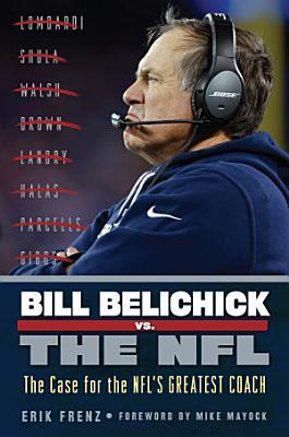 Bill Belichick vs  the NFL