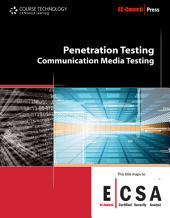 Penetration Testing: Communication Media Testing