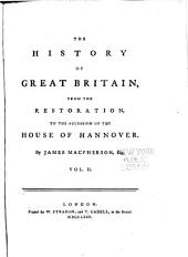 The History of Great Britain, from the Restoration, to the Accession of the House of Hannover: Volume 2