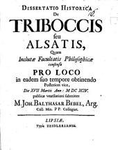 Diss. hist. de Triboccis seu Alsatis