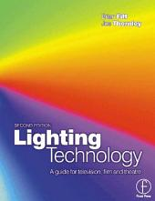 Lighting Technology: Edition 2