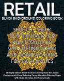Retail Black Background Coloring Book: Midnight Edition Retail Worker Coloring Book for Adults Containing 40 Stress Relieving Funny Mandala Coloring P