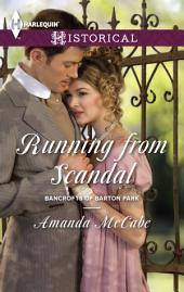 Running from Scandal: A Single Dad Romance