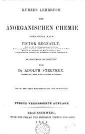 Regnault-Strecker's kurzes Lehrbuch der Chemie: Band 1