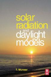 Solar Radiation and Daylight Models: Edition 2