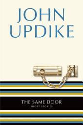 The Same Door: Short Stories