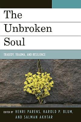 The Unbroken Soul