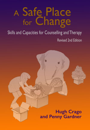A Safe Place for Change  2nd Ed